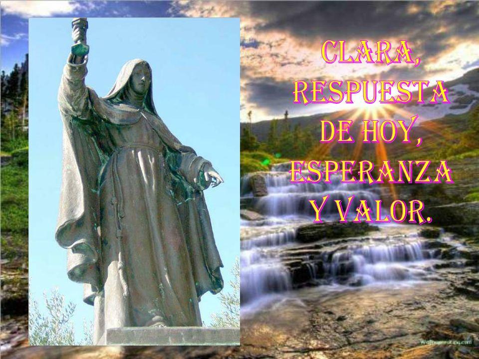 Clara, respuesta de hoy, Esperanza y valor.