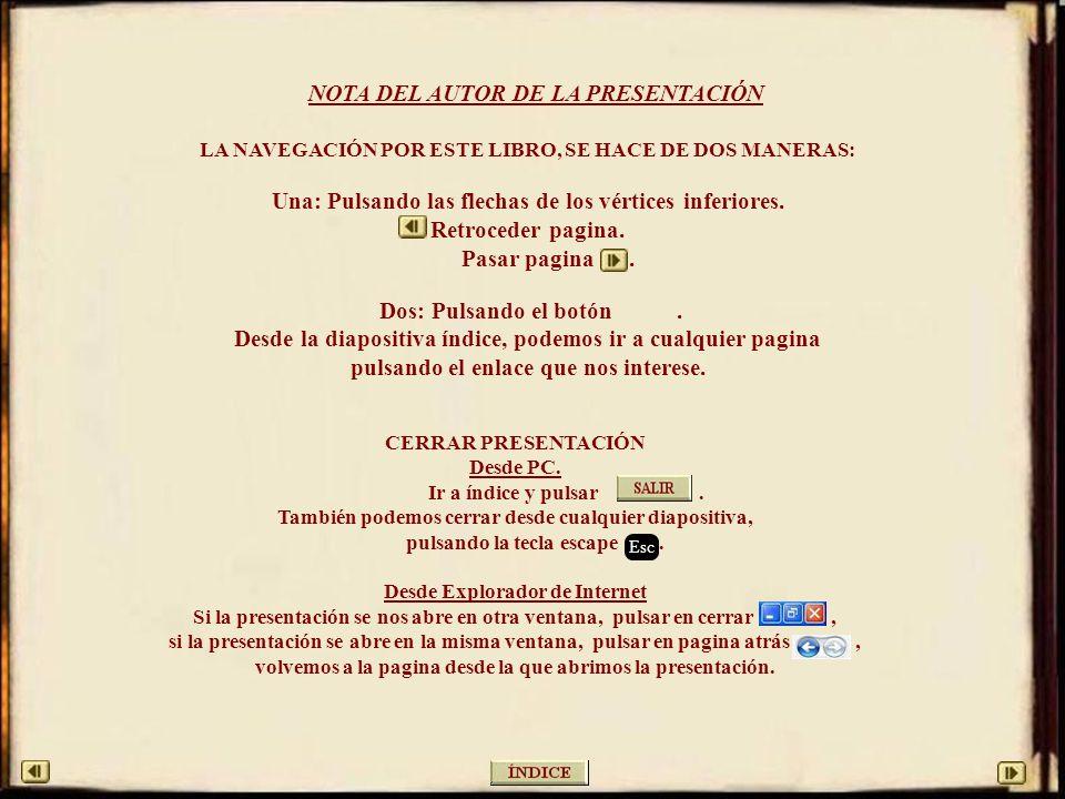 NOTA DEL AUTOR DE LA PRESENTACIÓN