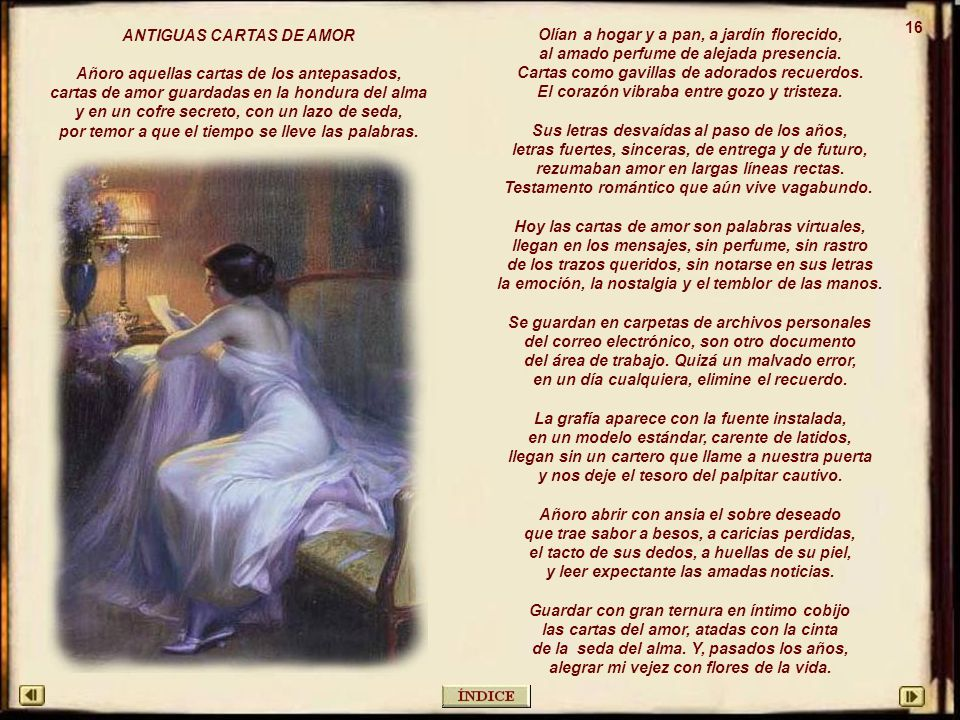ANTIGUAS CARTAS DE AMOR Añoro aquellas cartas de los antepasados,
