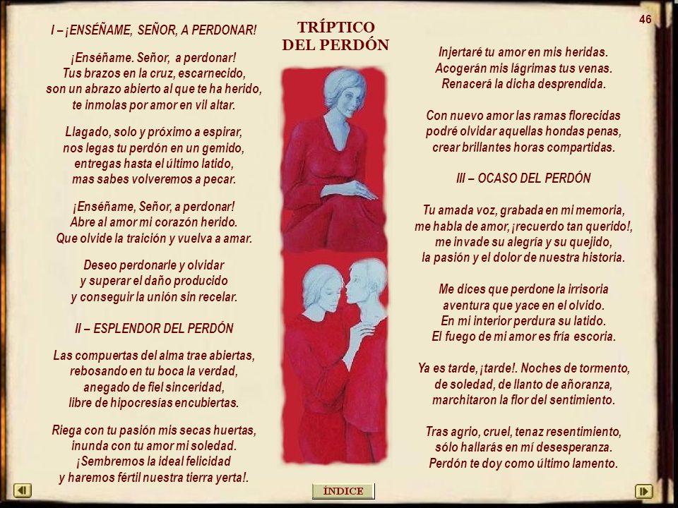 TRÍPTICO DEL PERDÓN I – ¡ENSÉÑAME, SEÑOR, A PERDONAR!