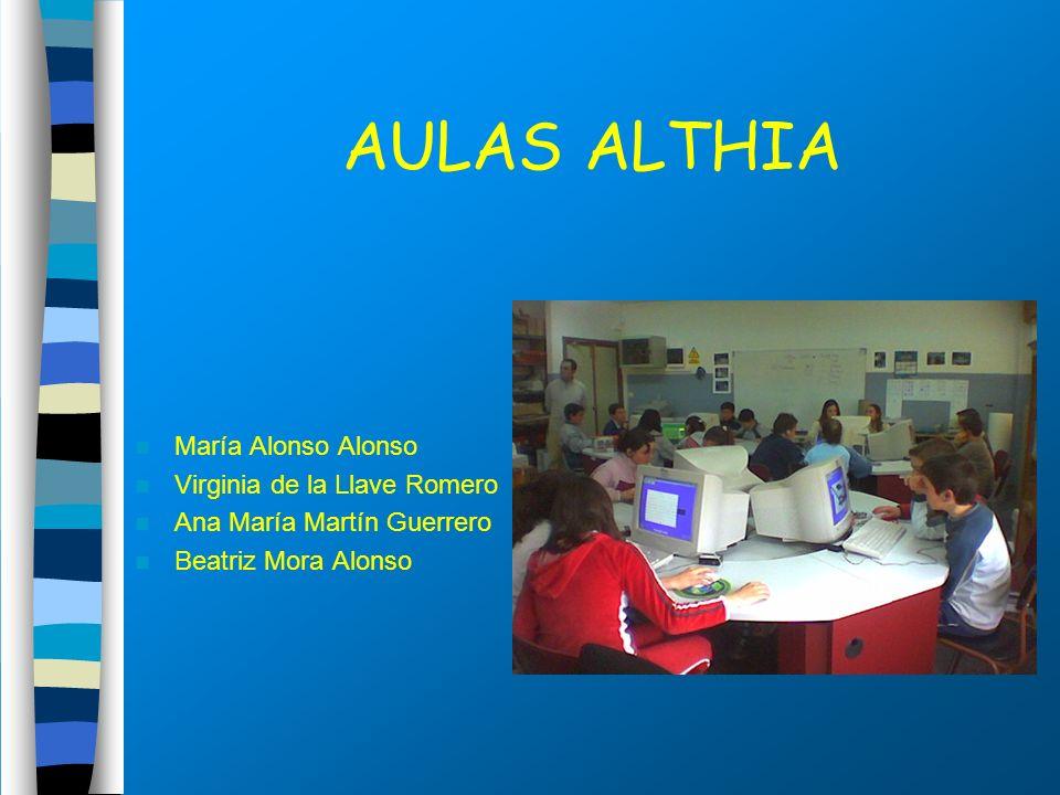 AULAS ALTHIA María Alonso Alonso Virginia de la Llave Romero
