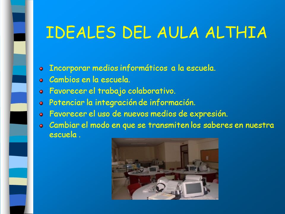 IDEALES DEL AULA ALTHIA