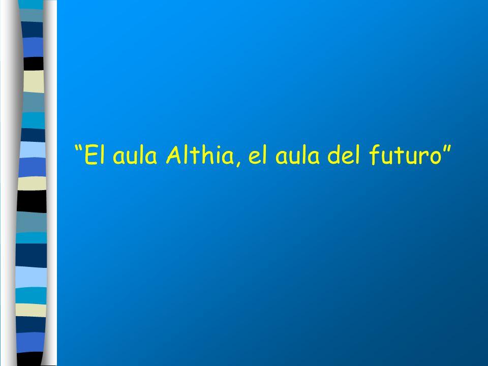 El aula Althia, el aula del futuro