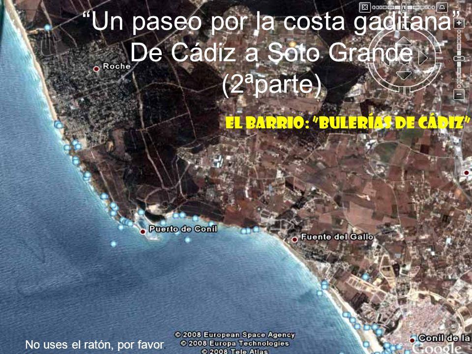 Un paseo por la costa gaditana De Cádiz a Soto Grande (2ªparte)