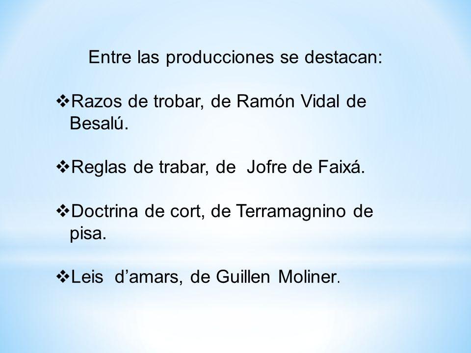 Entre las producciones se destacan: