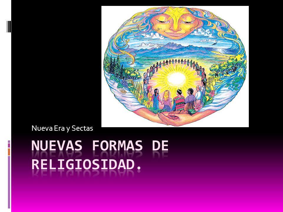 Nuevas formas de religiosidad.