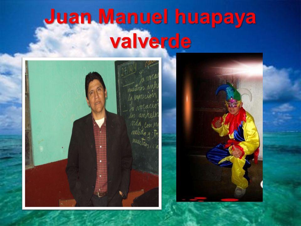 Juan Manuel huapaya valverde