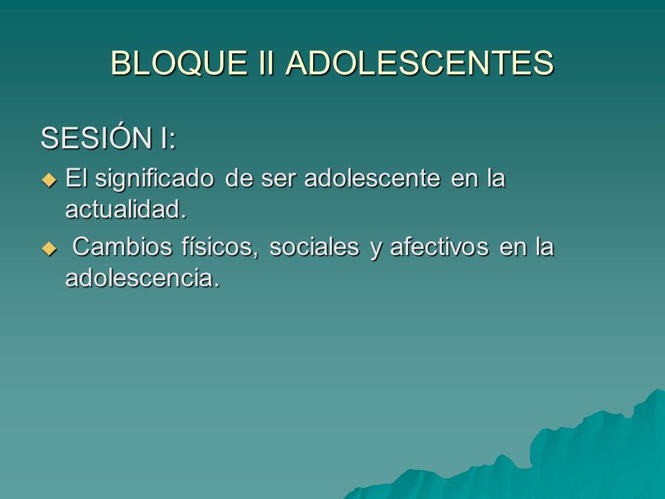 BLOQUE II ADOLESCENTES