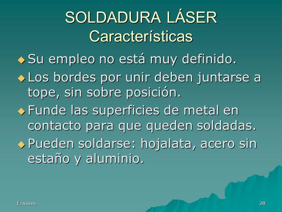 SOLDADURA LÁSER Características