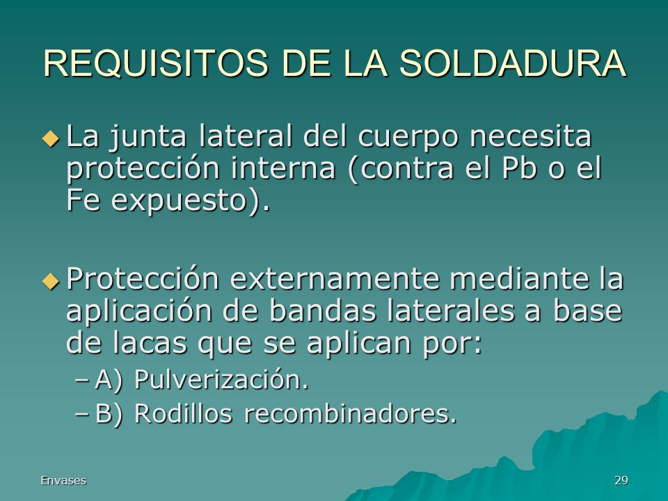 REQUISITOS DE LA SOLDADURA