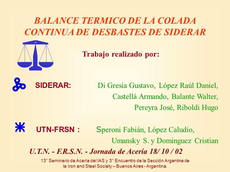 BALANCE TERMICO DE LA COLADA CONTINUA DE DESBASTES DE SIDERAR