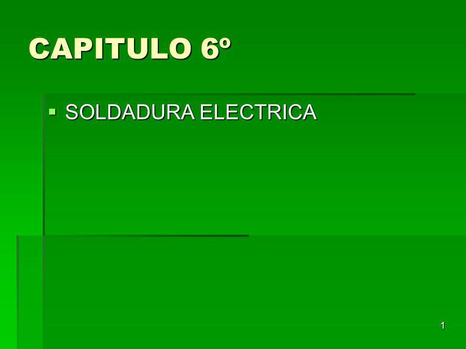 CAPITULO 6º SOLDADURA ELECTRICA