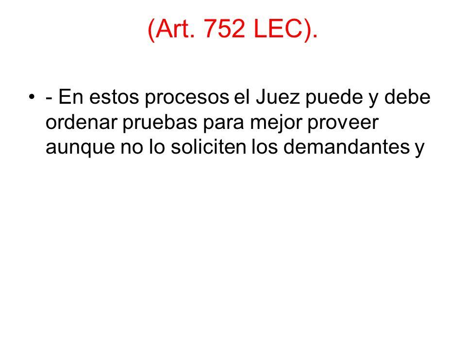 (Art. 752 LEC).