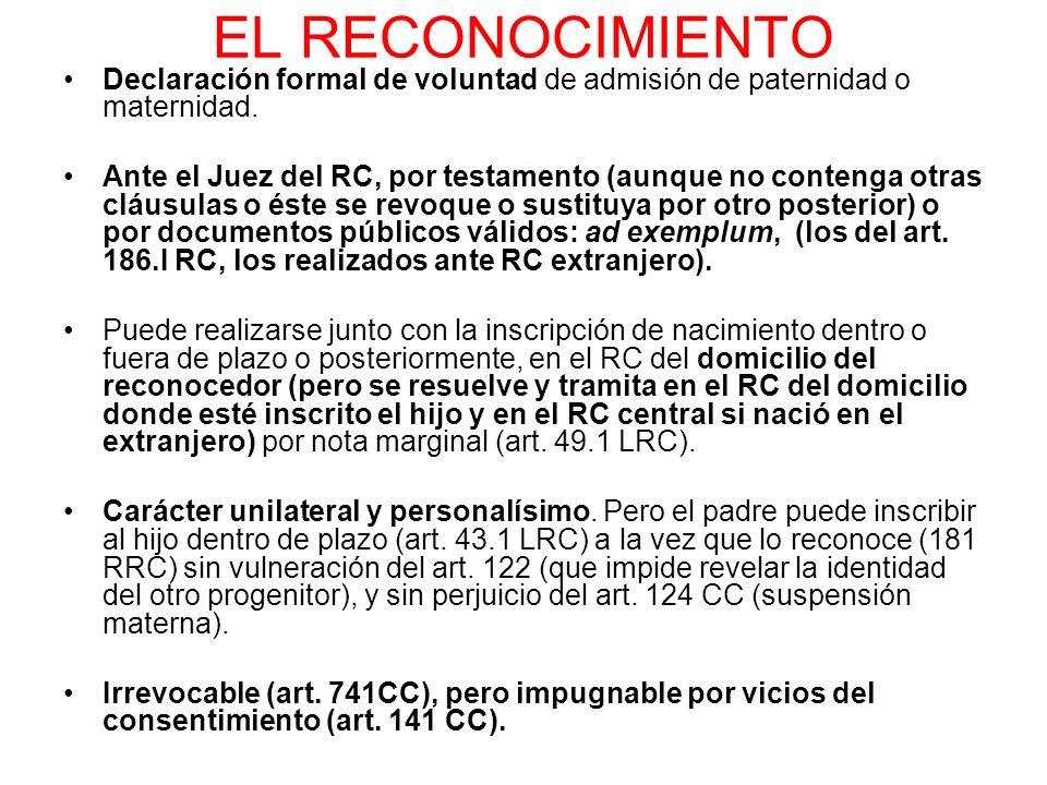 EL RECONOCIMIENTODeclaración formal de voluntad de admisión de paternidad o maternidad.