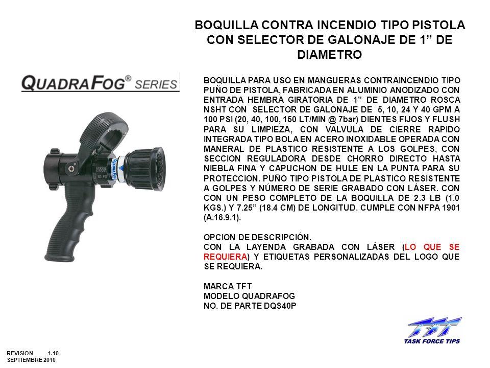 BOQUILLA CONTRA INCENDIO TIPO PISTOLA CON SELECTOR DE GALONAJE DE 1 DE DIAMETRO