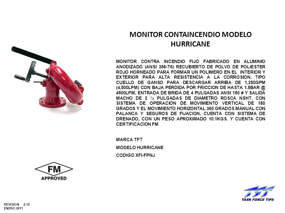MONITOR CONTAINCENDIO MODELO HURRICANE