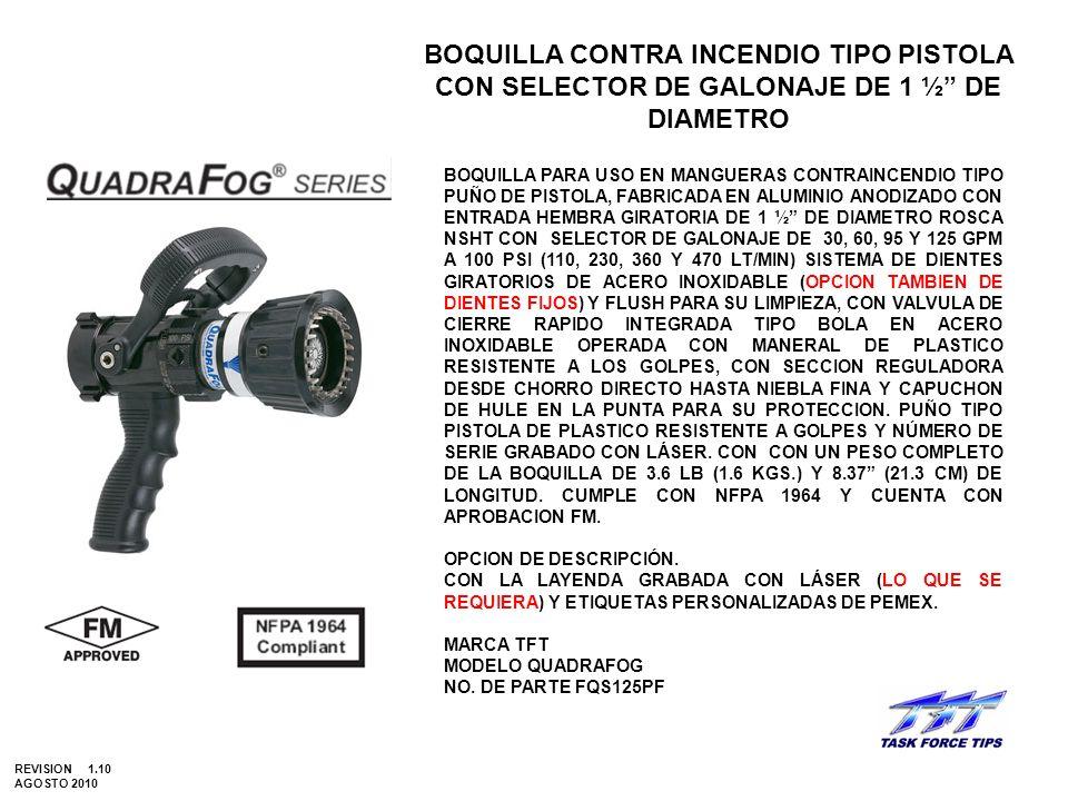 BOQUILLA CONTRA INCENDIO TIPO PISTOLA CON SELECTOR DE GALONAJE DE 1 ½ DE DIAMETRO