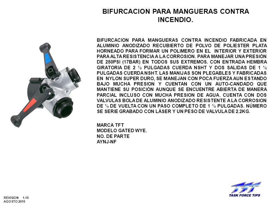 BIFURCACION PARA MANGUERAS CONTRA INCENDIO.