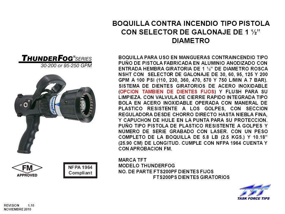 BOQUILLA CONTRA INCENDIO TIPO PISTOLA CON SELECTOR DE GALONAJE DE 1 ½ DIAMETRO