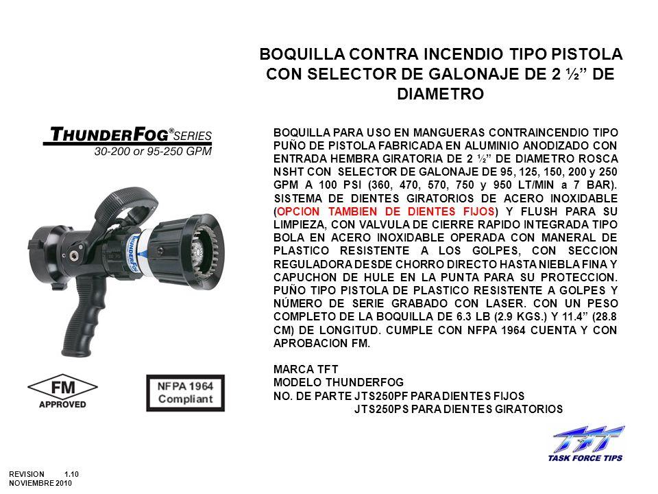 BOQUILLA CONTRA INCENDIO TIPO PISTOLA CON SELECTOR DE GALONAJE DE 2 ½ DE DIAMETRO