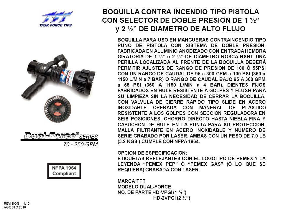 BOQUILLA CONTRA INCENDIO TIPO PISTOLA CON SELECTOR DE DOBLE PRESION DE 1 ½ y 2 ½ DE DIAMETRO DE ALTO FLUJO