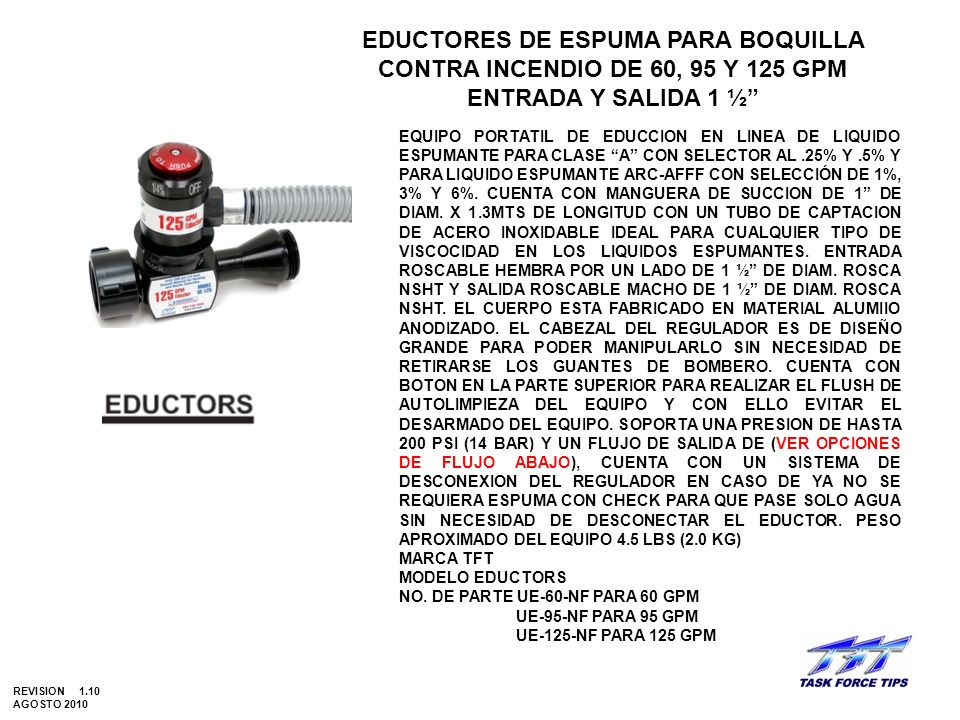EDUCTORES DE ESPUMA PARA BOQUILLA CONTRA INCENDIO DE 60, 95 Y 125 GPM