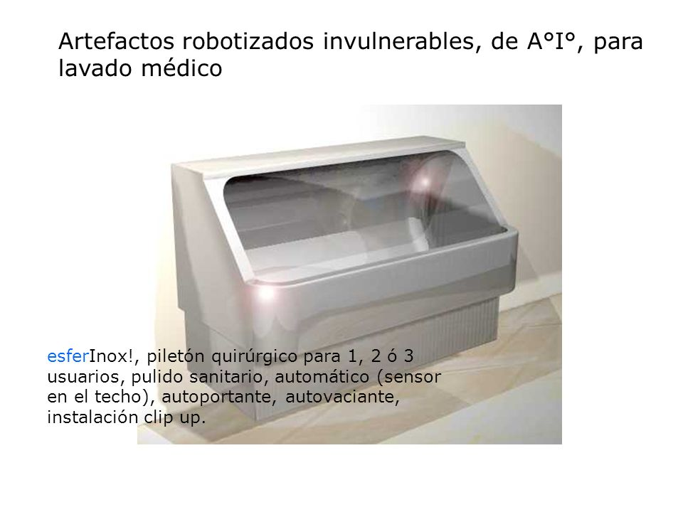 Artefactos robotizados invulnerables, de A°I°, para lavado médico