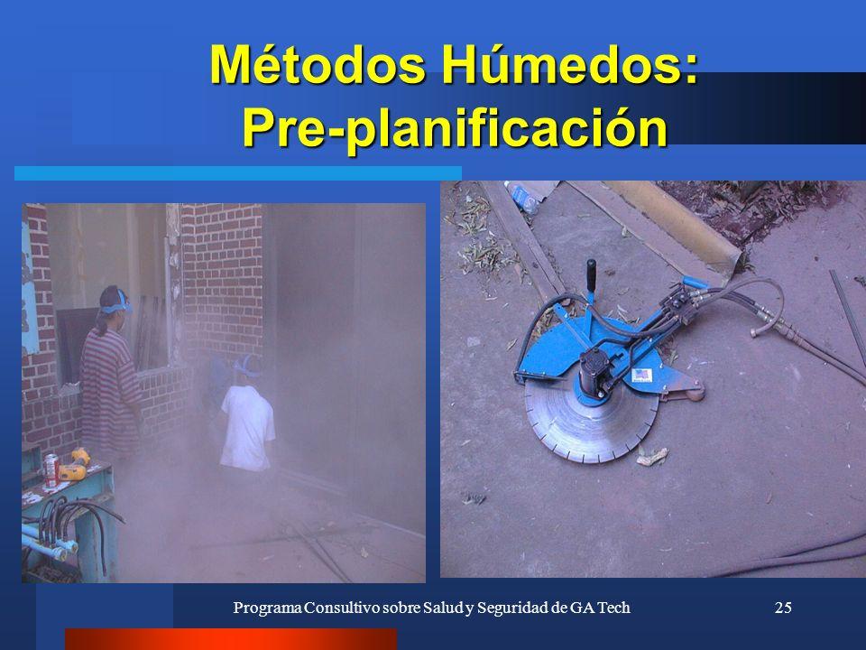 Métodos Húmedos: Pre-planificación