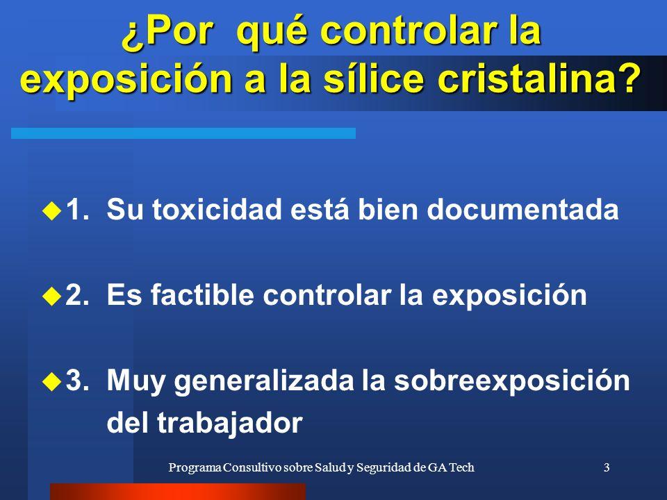 ¿Por qué controlar la exposición a la sílice cristalina