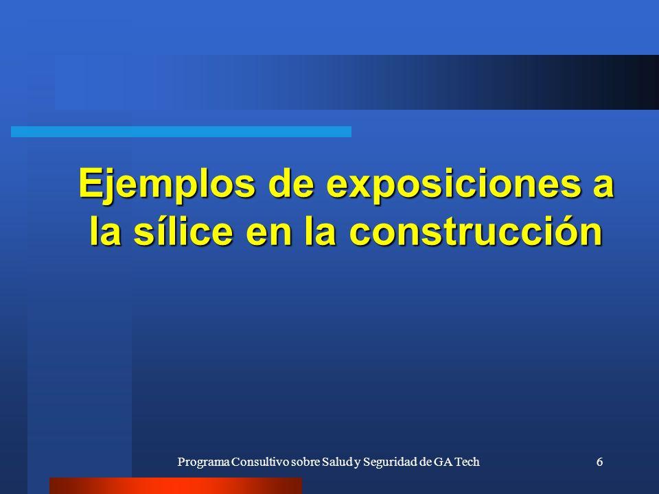 Ejemplos de exposiciones a la sílice en la construcción