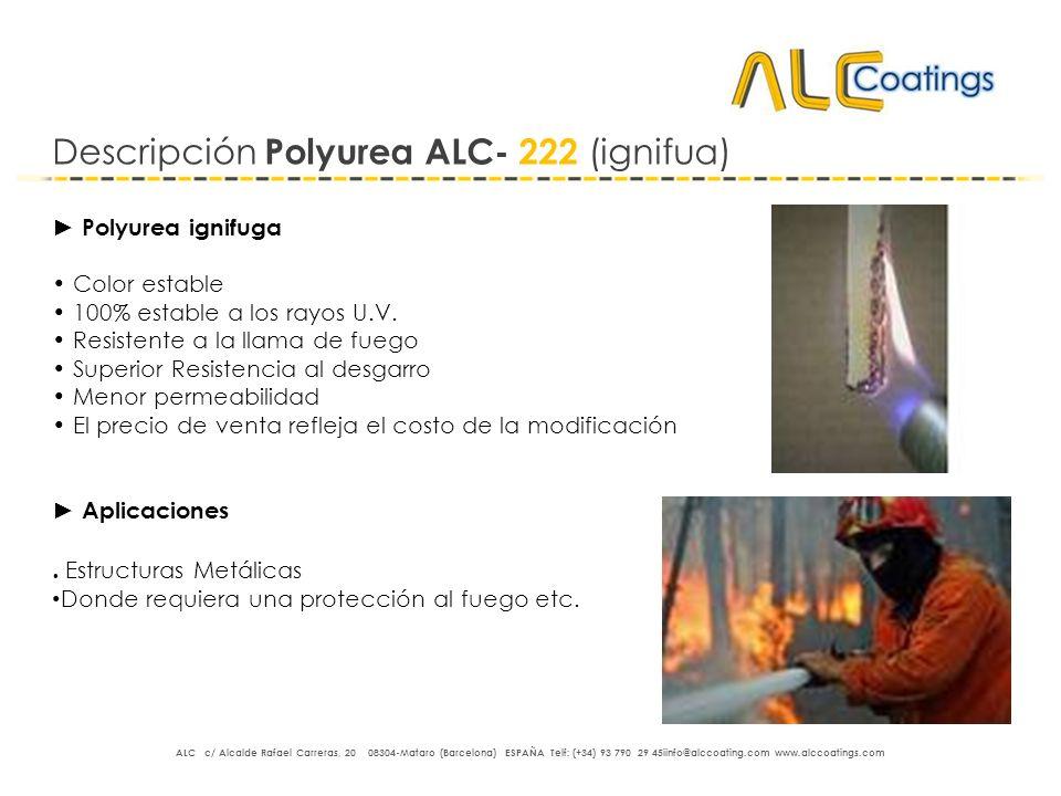 Descripción Polyurea ALC- 222 (ignifua)