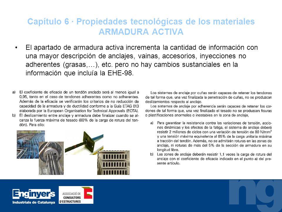 Capítulo 6 · Propiedades tecnológicas de los materiales ARMADURA ACTIVA