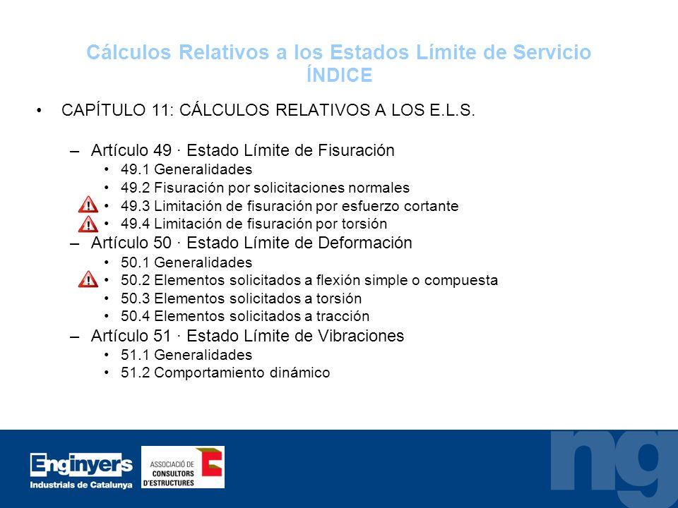 Cálculos Relativos a los Estados Límite de Servicio ÍNDICE