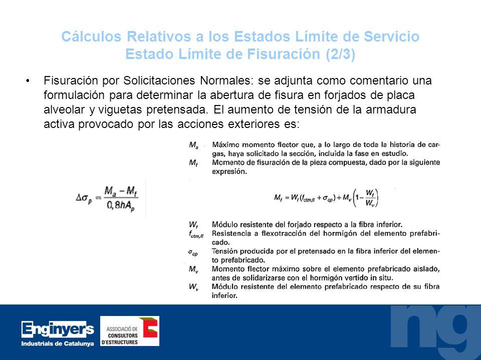 Cálculos Relativos a los Estados Límite de Servicio Estado Límite de Fisuración (2/3)