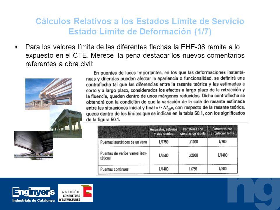 Cálculos Relativos a los Estados Límite de Servicio Estado Límite de Deformación (1/7)