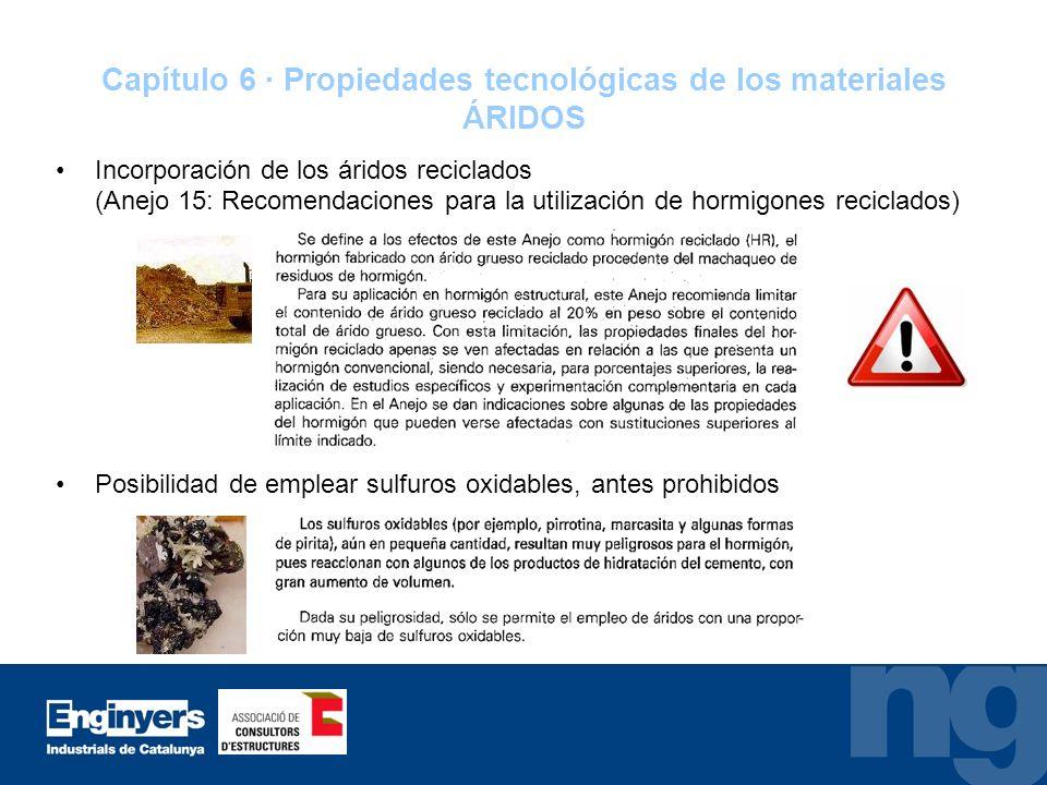 Capítulo 6 · Propiedades tecnológicas de los materiales ÁRIDOS
