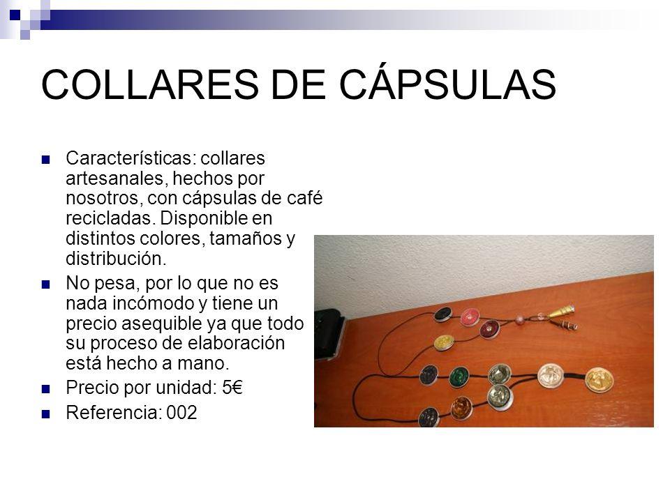 COLLARES DE CÁPSULAS