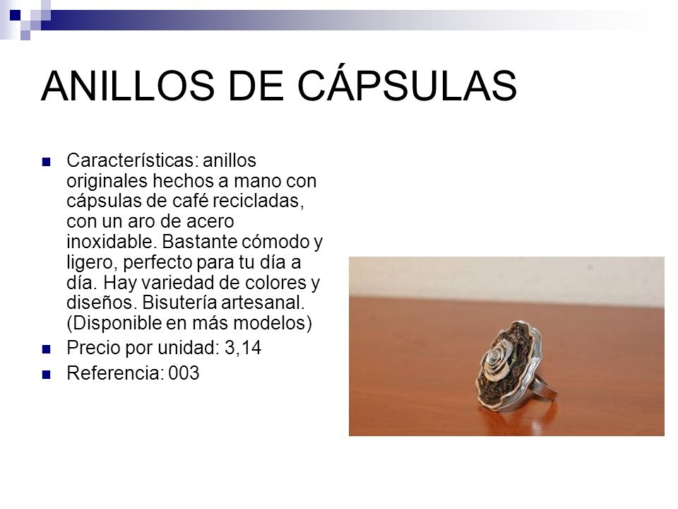 ANILLOS DE CÁPSULAS
