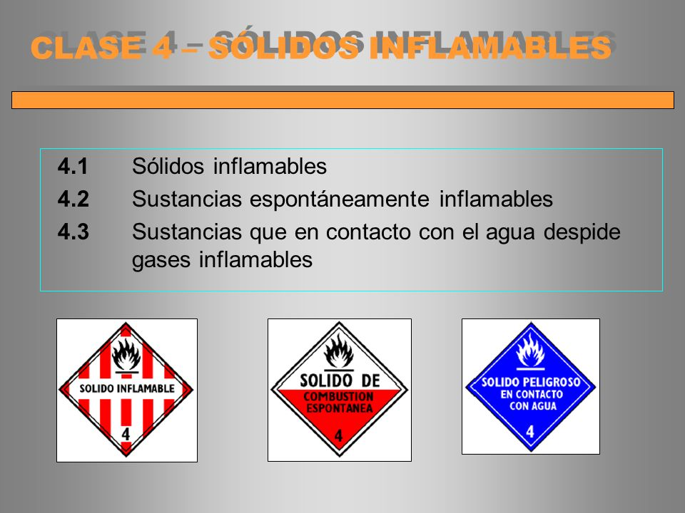 CLASE 4 – SÓLIDOS INFLAMABLES