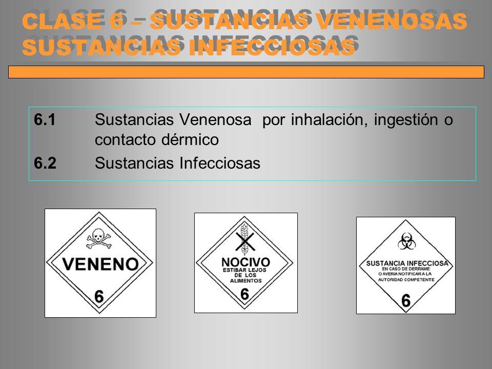 CLASE 6 – SUSTANCIAS VENENOSAS SUSTANCIAS INFECCIOSAS