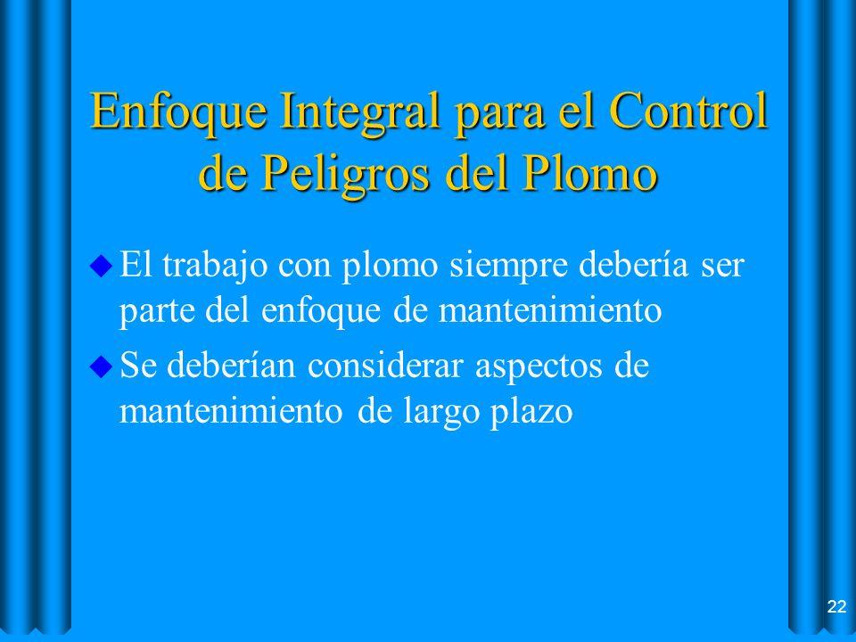 Enfoque Integral para el Control de Peligros del Plomo