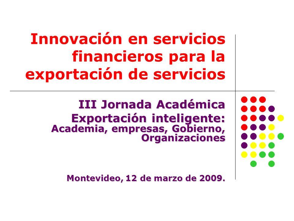 Innovación en servicios financieros para la exportación de servicios