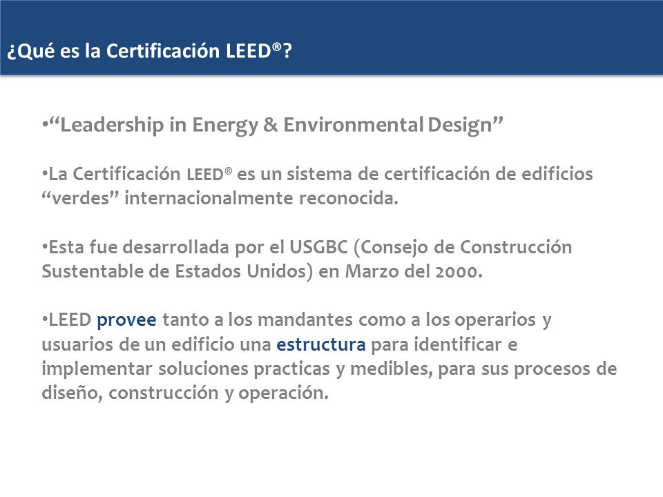¿Qué es la Certificación LEED®