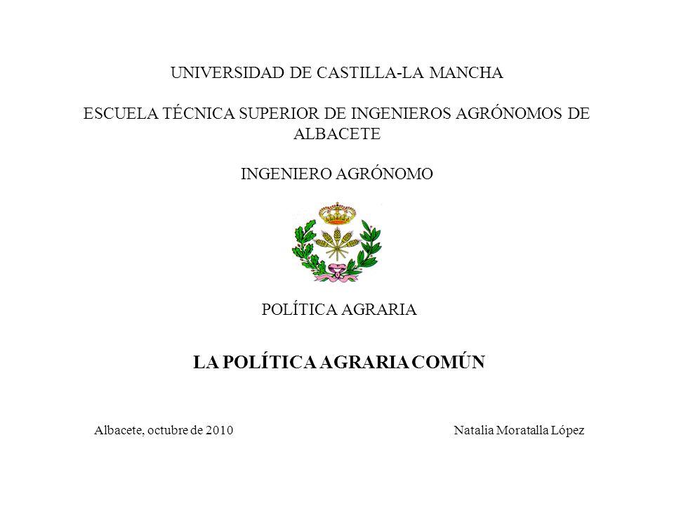 LA POLÍTICA AGRARIA COMÚN