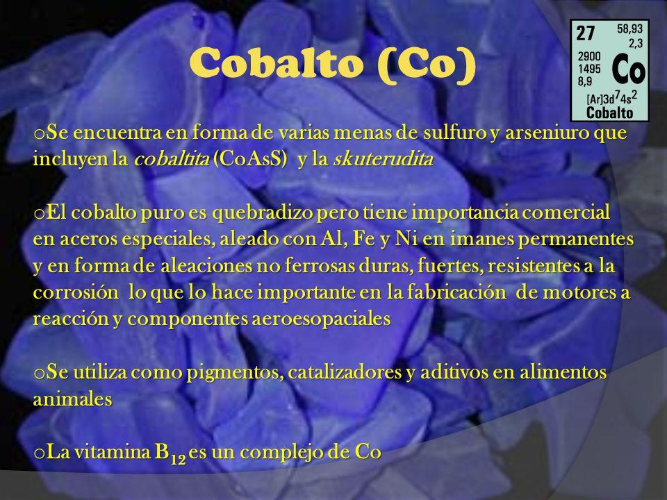 Cobalto (Co) Se encuentra en forma de varias menas de sulfuro y arseniuro que incluyen la cobaltita (CoAsS) y la skuterudita.