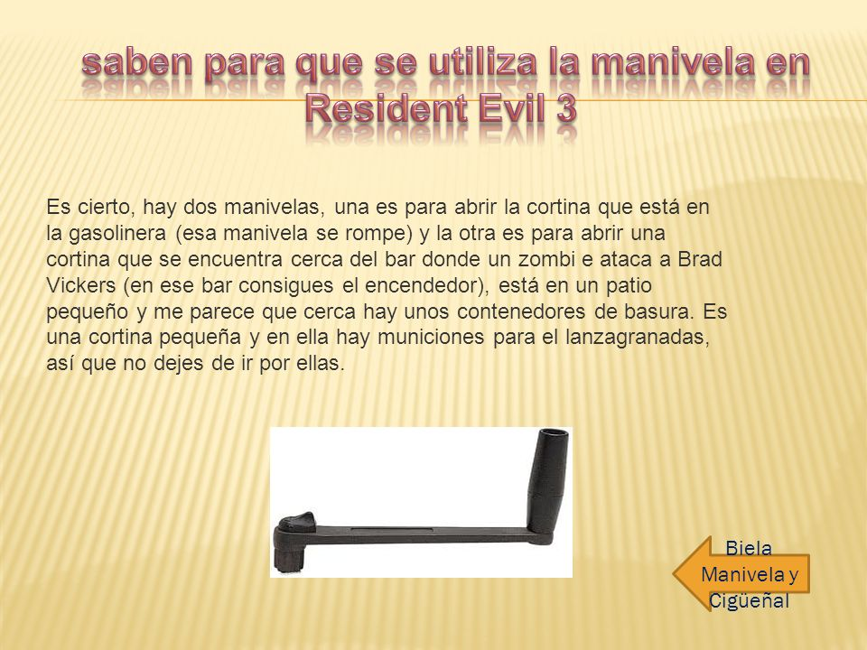 saben para que se utiliza la manivela en Resident Evil 3
