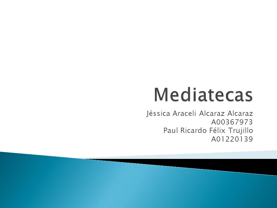 Mediatecas Jéssica Araceli Alcaraz Alcaraz A00367973
