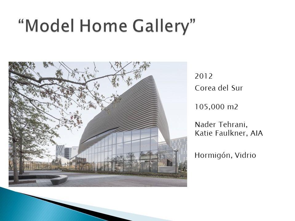 Model Home Gallery 2012 Corea del Sur 105,000 m2 Nader Tehrani,