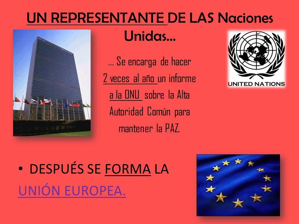 UN REPRESENTANTE DE LAS Naciones Unidas…