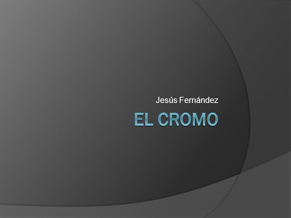 Jesús Fernández El Cromo